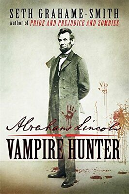 Abraham Lincoln Vampire Hunter by Grahame-Smith, Seth Paperback Book The Cheap
