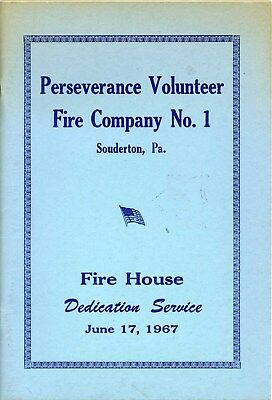 1967 SOUDERTON PA PERSEVERANCE VOL FIRE CO NO 1 HOUSE ADS. 60pgs MONTGOMERY CO.