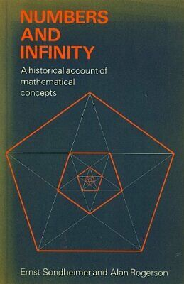Numbers and Infinity: A Historical Account of Mat... by Rogerson, Alan Paperback