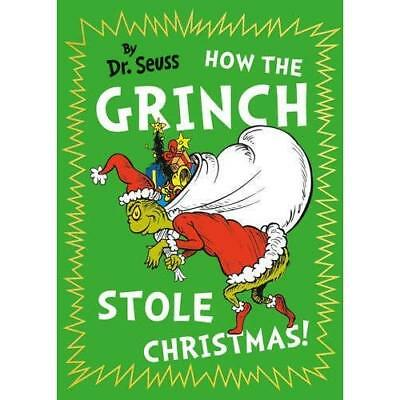 How The Grinch Stole Christmas Dr. Seuss