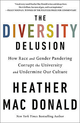 The Diversity Delusion by Heather Mac Donald (eBooks, 2018)