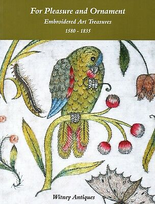 Witney Antiques. Embroidered Art Treasures catalogue. 'For Pleasure and Ornament