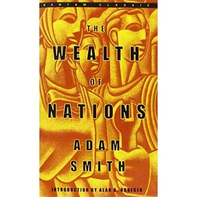The Wealth of Nations: Adam Smith ; Introduction by Alan B. Krueger ; Edited, Wi