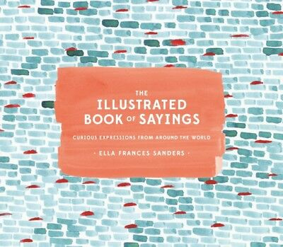 Illustrated Bk Of Sayings The, 9781607749332
