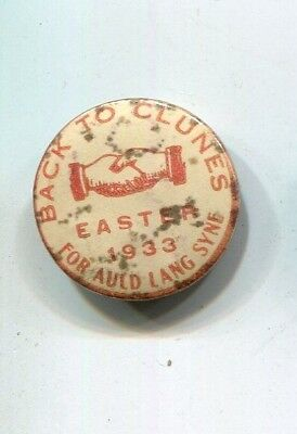 tinplate badge  Back to Clunes  1933