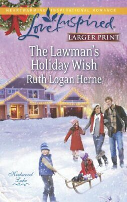 The Lawman's Holiday Wish (Love Inspired Large Print) by Herne, Ruth Logan Book