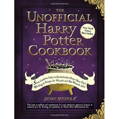 THE Unofficial Harry Potter Cookbook - Hardcover NEW Bucholz, Dinah 2010-09-18