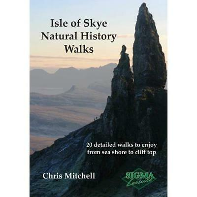 Isle of Skye Natural History Walks: 20 Detailed Walks t - Paperback NEW Mitchell
