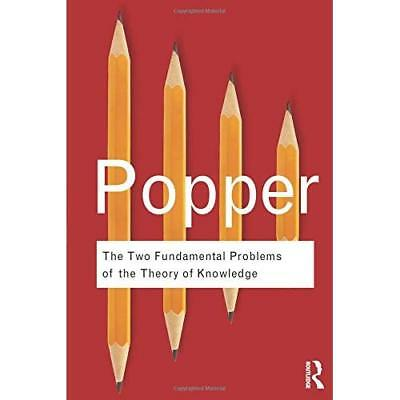 The Two Fundamental Problems of the Theory of Knowledge - Paperback NEW Popper,
