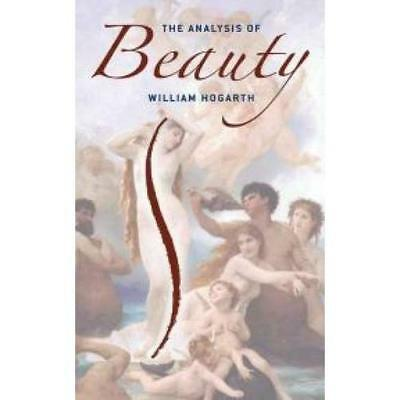 The Analysis of Beauty (Dover Books of Fine Art) - Paperback NEW William Hogarth