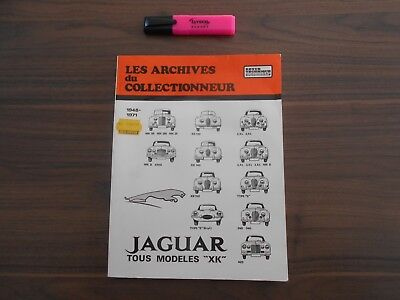Les Archives Du Collectionneur/jaguar Xk/mk/type S/type E/s/mark/rta/revue Techn