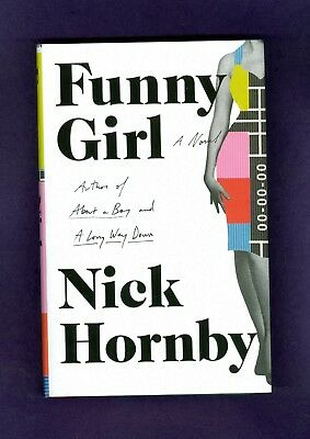 Nick Hornby FUNNY GIRL A 1960's British TV Sitcom Conflicted Loves HIGH FIDELITY