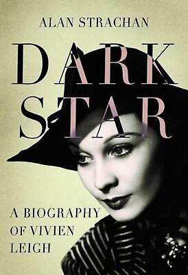 Dark Star: A Biography of Vivien Leigh by Alan Strachan Hardcover Book Free Ship