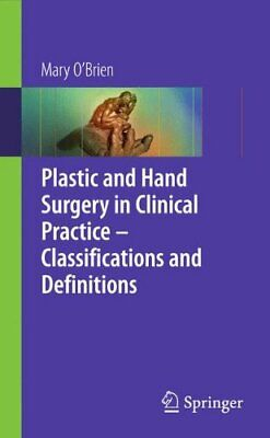 Plastic and Hand Surgery in Clinical Practice: Cla... by O'Brien, Mary Paperback