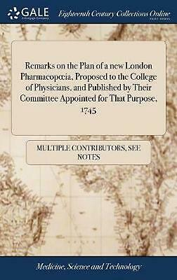 Remarks on the Plan of a New London Pharmacopoeia, Proposed to the College of Ph