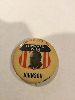 Political Button Pin - 1964 Lyndon B. Johnson Progress for All Forward With 2""