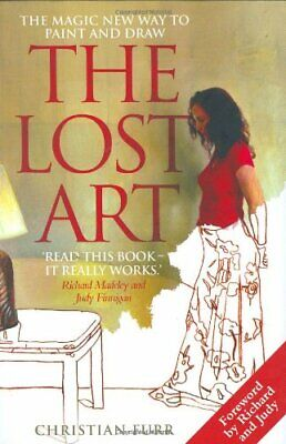 The Lost Art: The Magic New Way to Paint and Draw by Christian Furr Hardback The