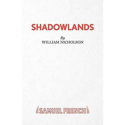 Shadowlands (Acting Edition) - Paperback NEW Nicholson, Will 3 Dec 1990