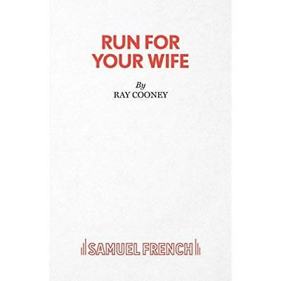 Run for Your Wife (Acting Edition) - Paperback NEW Cooney, Ray 1984-08