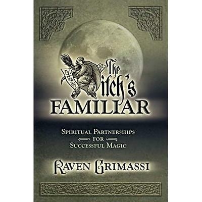 The Witches' Familiar - Paperback NEW Grimassi, Raven 6 Jul 2003