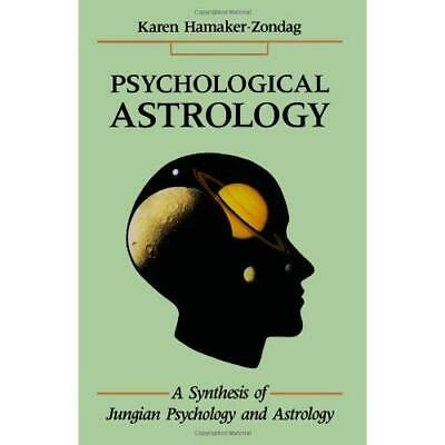 Psychological Astrology: A Synthesis of Jungian Psychol - Paperback NEW Hamaker-