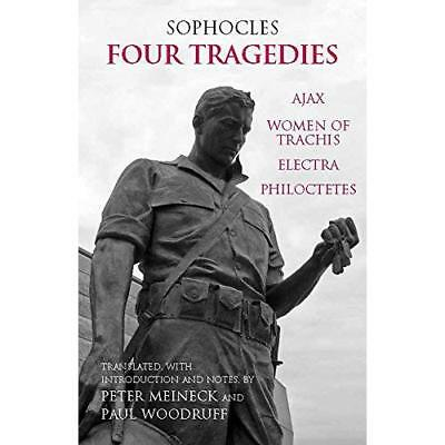 Four Tragedies: Electra, Philoctetes, Ajax, The Women o - Paperback NEW Sophocle