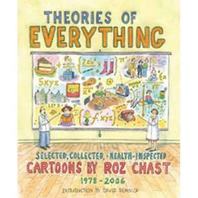 Theories of Everything: Selected, Collected, and Health - Paperback NEW Chast, R