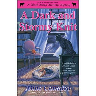 A Dark and Stormy Knit (Black Sheep Knitting Mystery) - Paperback NEW Anne Canad