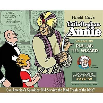 The Complete Little Orphan Annie, Volume Six: Punjab th - Hardcover NEW Gray, Ha