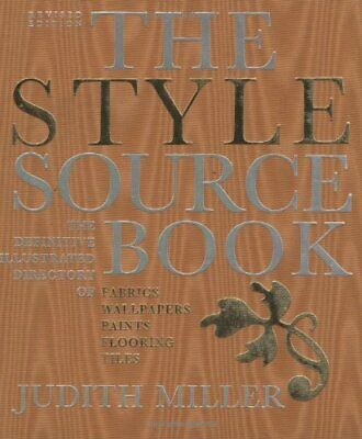 The Style Source Book: The Definitive Illustrated Directory... by Miller, Judith