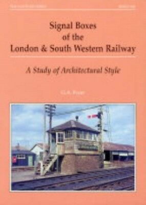 Signal Boxes of the London and South Western Railway: A Study of ...