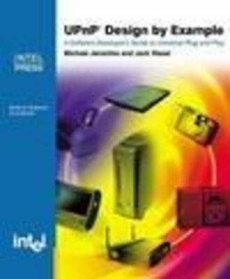 UPnP Design by Example: A Software Develop... by Weast, Jack Mixed media product