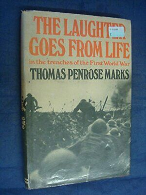 Laughter Goes from Life: In the Trenches of ... by Marks, Thomas Penros Hardback