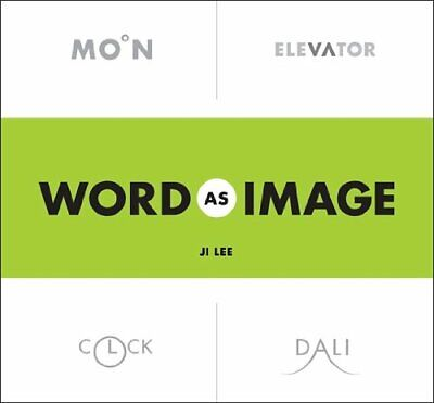 Word as Image by Lee, Ji Book The Cheap Fast Free Post