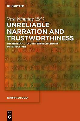 Unreliable Narration and Trustworthiness: Intermedial and Interdisciplinary Pers
