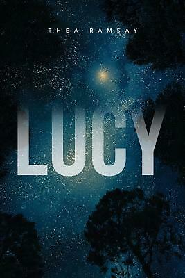 Lucy by Thea Ramsay Paperback Book Free Shipping!