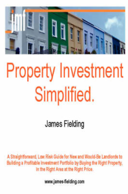 Property Investment Simplified, Fielding, James, Used; Good Book