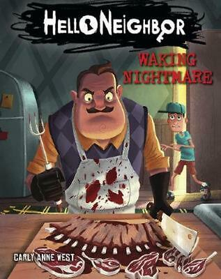 Waking Nightmare (hello Neighbor #2) by Carly Anne West (English) Paperback Book
