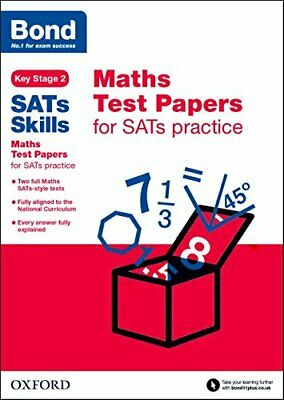 Bond SATs Skills: Maths Test Papers for SATs practice by Hughes, Michellejoy The