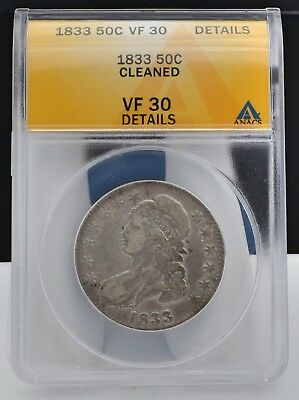 1833 Capped Bust Half Dollar ANACS VF 30 Details Cleaned 3 Day  -  No Reserve!