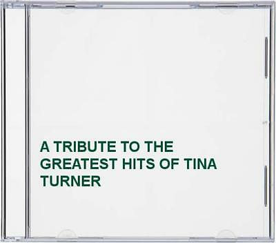 A TRIBUTE TO THE GREATEST HITS OF TINA TURNER -  CD RIVG The Cheap Fast Free The