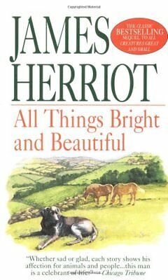 All Things Bright and Beautiful (All Creatures Great & Small) by Herriot, James