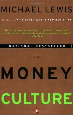 The Money Culture by Lewis, Michael Hardback Book The Cheap Fast Free Post