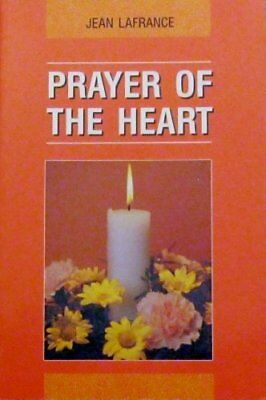 Prayer of the Heart by JEAN LAFRANCE Book The Cheap Fast Free Post