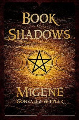 Book of Shadows by Gonzalez-Wippler, Migene Paperback Book The Cheap Fast Free