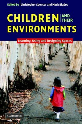 Children and their Environments: Learning, ... by Spencer, Christopher Paperback