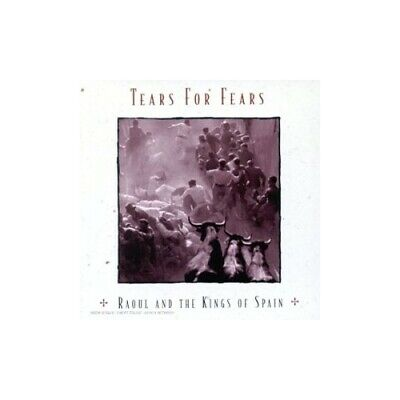 Tears For Fears - Raoul and the Kings of Spain - Tears For Fears CD I5VG The The