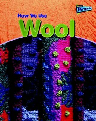 How We Use Wool (Using Materials) by Oxlade, Chris Paperback Book The Cheap Fast