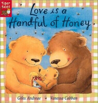 Love is a Handful of Honey by Andreae, Giles Book The Cheap Fast Free Post