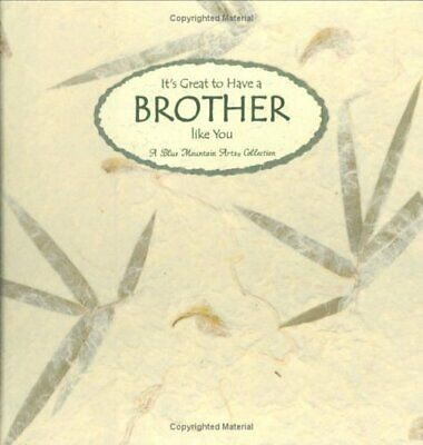 It's Great to Have a Brother Like You: A Collection from Blue Mountain Arts (Lan
